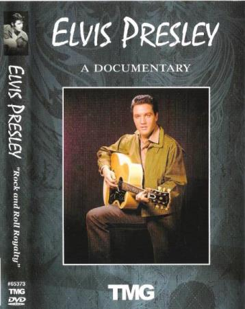 ELVIS PRESLEY.-A DOCUMENTARY.-ROCK AND ROLL ROYALTY.-2008.