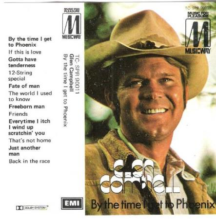 GLEN CAMPBELL.-BY THE TIME I GET TO PHOENIX.-1964-1969.