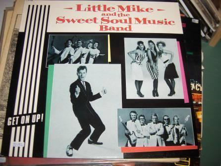 Little Mike And The Sweet Soul Music Band ‎– Get On Up!
