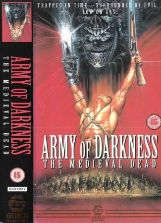 ARMY OF DARKNESS.-THE MEDIEVAL DEAD.