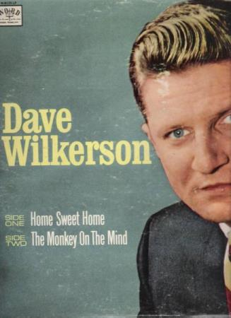 DAVE WILKERS.-HOME SWEET HOME-THE MONKEY ON THE MIND.