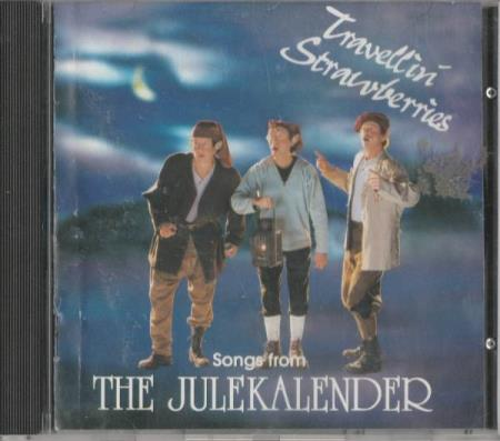Travellin Strawberries - Songs From The Julekalender CD