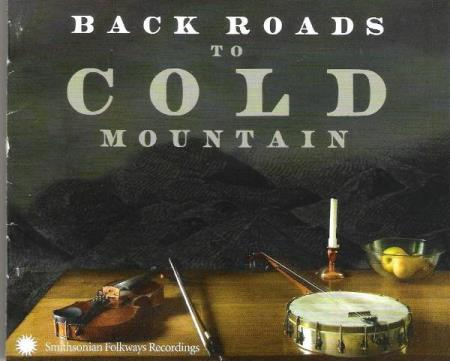 BACK ROADS TO COLD MOUNTAIN.-2004.
