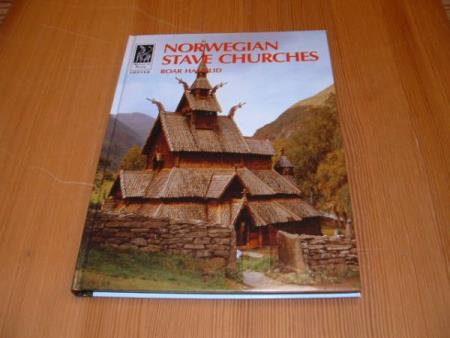 Roar Hauglid : NORWEGIAN STAVE CHURCHES