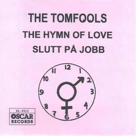 4512 The Tomfools The Hymn of Love Slutt på jobb Oscar NY