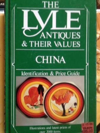 CURTIS, TONY. ANTIQUES AND THEIR VALUES: CHINA. Identifcatio