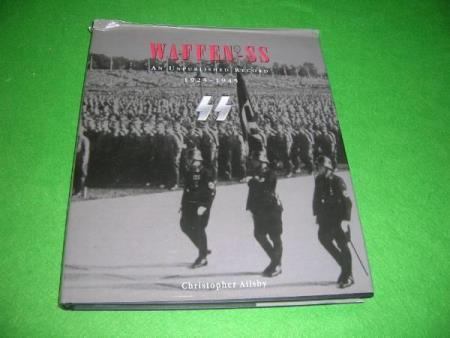 Waffen-SS. An Unpublished Record 1923-1945