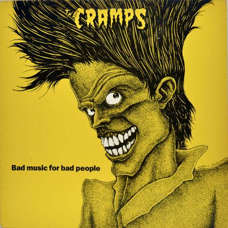 The Cramps ‎– Bad Music For Bad People  -  Ny Vinyl!