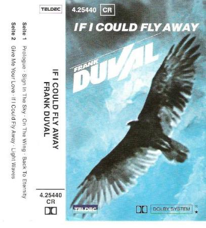 FRANK DUVAL.-IF I COULD FLY AWAY.-1983.