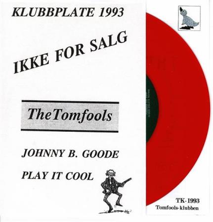 1993 The Tomfools Johnny B Good Fanklubb 1993 NY