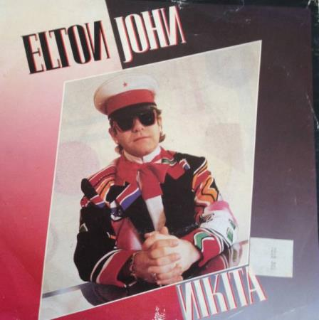 VINYL SINGEL: ELTON JOHN: NIKITA / THE MAN WHO NEVER DIED