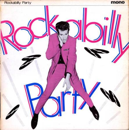 "Rockabilly Party - 10"" - Rock Rogers Hal Harris Les Cole"