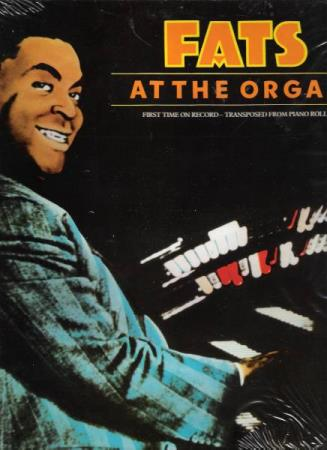 FATS.-AT THE ORGAN.-FIRST TIME ON RECORD.-MIDNIGHT BLUES. - Notodden - FIN.  - Notodden