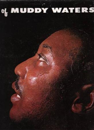 MUDDY WATERS.-THE BEST OF.-1955.-LOISIANA BLUES-SHE MOVES ME - Notodden - FLOTT LP.  - Notodden