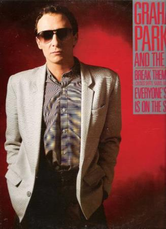 GRAHAM PARKER.-AND THE SHOT.-BREAK THEM DOWN.-1985.
