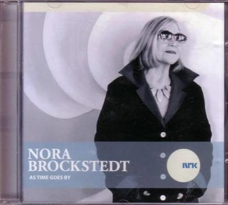 Nora Brockstedt - As times go by - Oslo - Nora Brockstedt - As times go by. NRK Jazzavdelingen 2004. EX-.  - Oslo