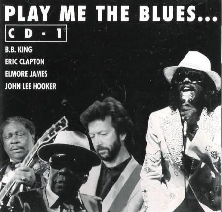 B.B.KING-CLAPTON-JOHN LEE H M.FL.-PLAY ME THE BLUES....1996