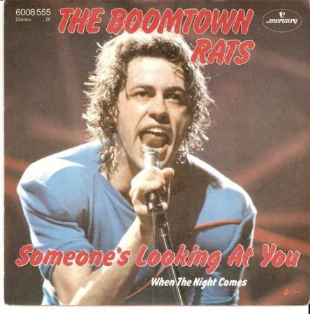 Boomtown Rats - Someones Looking At You - Bob Geldof