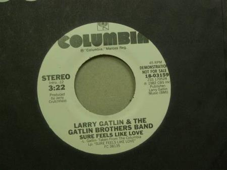 "Larry Gatlin & The Gatlin Brothers Band:  Sure ..  7""  PROMO"