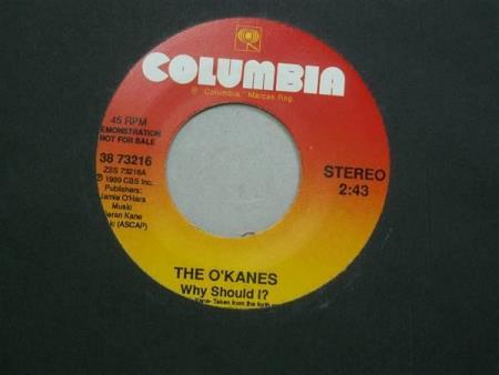 "The OKanes:  Why Should I? -  7""  PROMO"