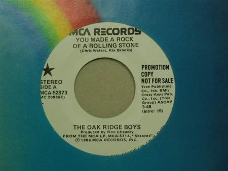 "The Oak Ridge Boys:  You Made A Rock Of ...  7""  PROMO"