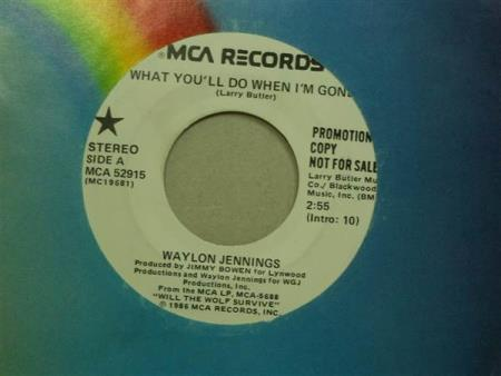 "Waylon Jennings: What Youll Do When Im Gone -  7""  PROMO"