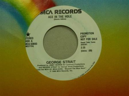 "George Strait:   Ace In The Hole  -  7""  PROMO"