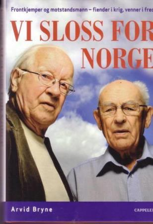 Arvid Bryne - Vi sloss for Norge