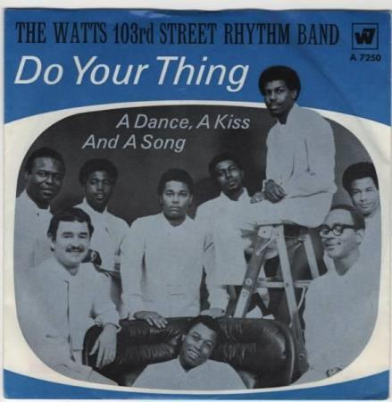 Watts 103rd street rhythm band/Do your thing - tysk