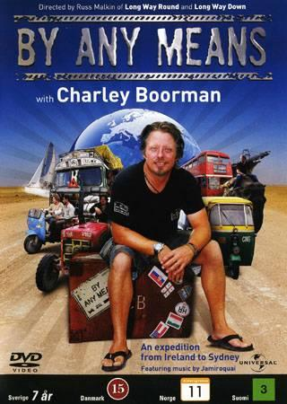 BY ANY MEANS WITH CHARLY BOORMAN - SESONG 1 (2009) (DVD)