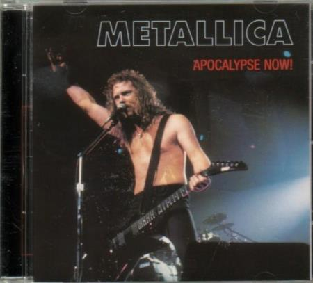 Metallica - Apocalypse Now! - CD