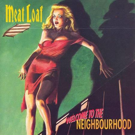 Meat Loaf – Welcome To The Neighbourhood