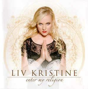 Liv Kristine ‎– Enter My Religion