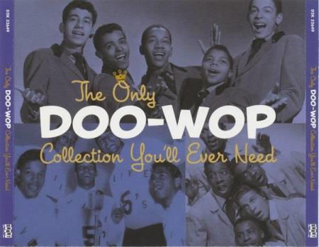 The Only Doo-Wop Collection Youll Ever Need