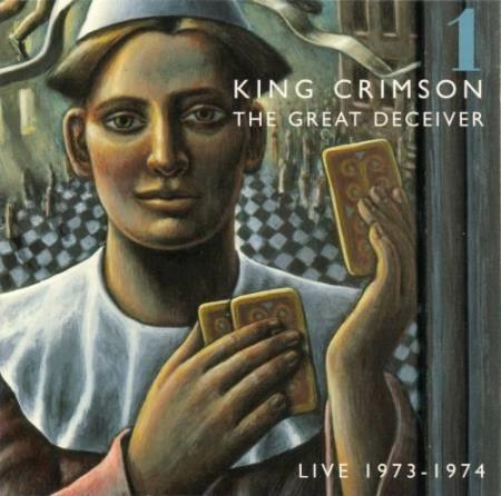 King Crimson – The Great Deceiver: Part One Live 1973-1974
