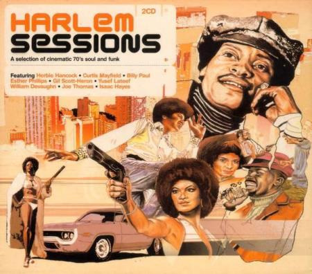 Harlem Sessions A Selection Of Cinematic 70s Soul And Funk