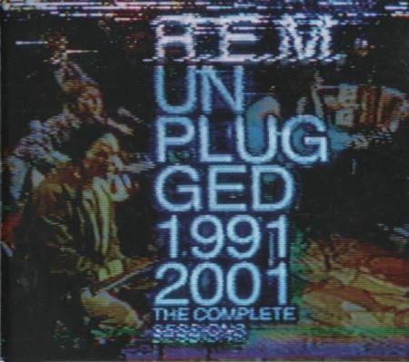 R.E.M. ‎– Unplugged 1991 & 2001 (The Complete Sessions)