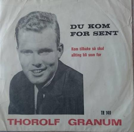 Thorolf Granum - Du kom for sent. 1965