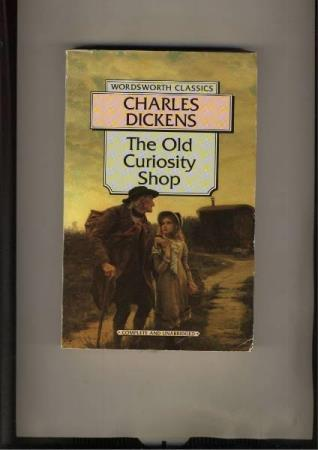 Charles Dickens The Old Curiosity Shop Wordsworth Classics