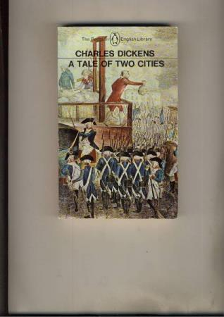Charles Dickens A tale of Two Cities Penguin English Library