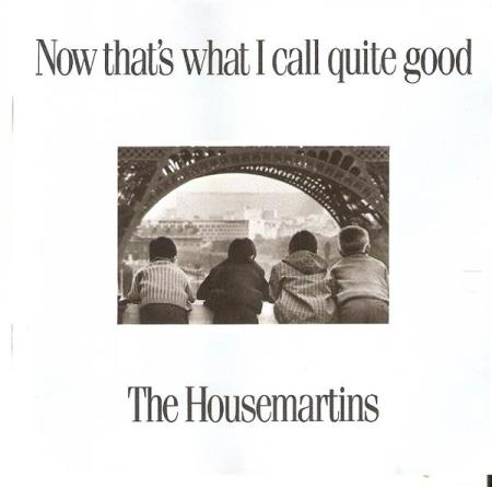 The Housemartins - Now Thats What I Call Quite Good - CD