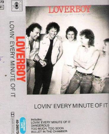 LOVERBOY.-LOVIN EVERY MINUTE OF IT.-1985.