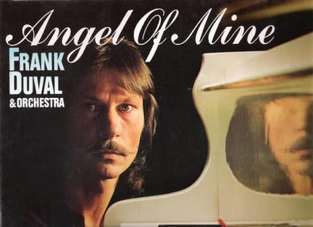 FRANK DUVAL.-ANGEL OF MINE.-1981.