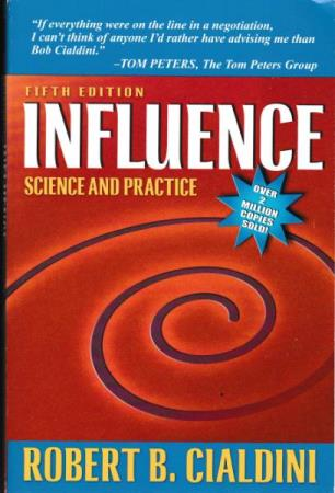 Influence Science and Practice - Robert B Cialdini