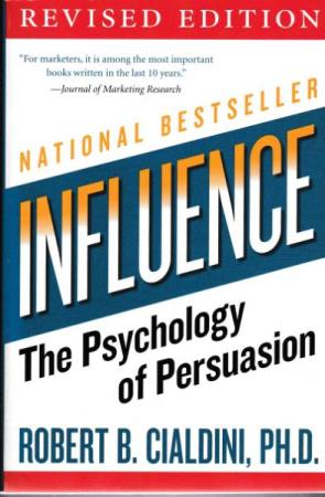 Influence The Psychology Of Persuasion  - Robert B. Ciald