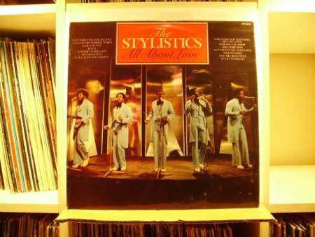 THE STYLISTICS - ALL ABOUT LOVE