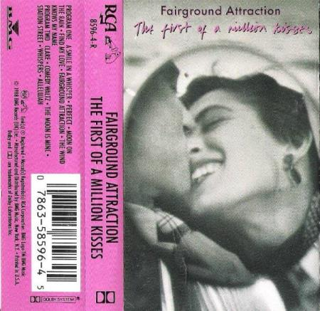 FAIRGROUND ATTRACTION.-THE FIRST OF A MILLION KISSES.-1988.