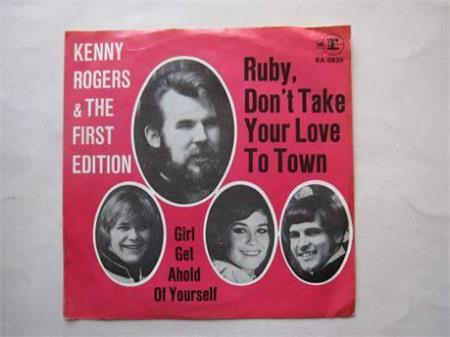 KENNY ROGERS - RUBY, DONT TAKE YOUR LOVE TO TOWN