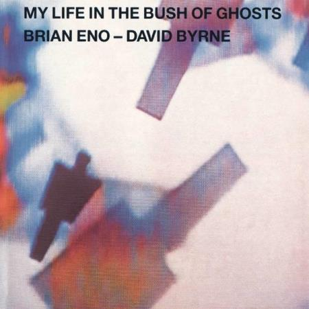 Brian Eno - David Byrne – My Life In The Bush Of Ghosts