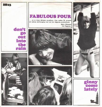 Fabulous Four - Ginny Come Lately / Dont Go Out ....
